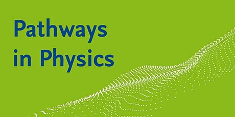 Pathways in Physics: Prof. Dr. Christiane Koch - Towards a professorship tickets