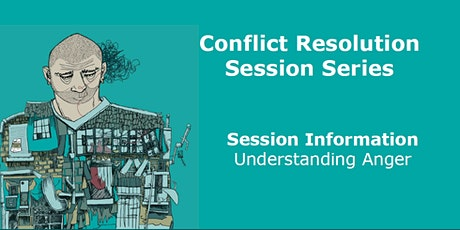 PARENT/CARER EVENT - Conflict Resolution Series - Understanding Anger tickets