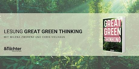 Lesung - Great Green Thinking mit Milena Zwerenz und Chris Vielhaus Tickets