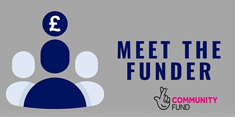 Meet the Funder - National Lottery: What Makes a Good Grant Application tickets