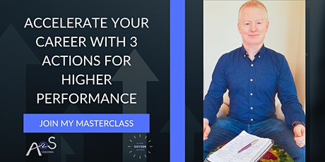 Accelerate your career with 3 Actions for higher performance tickets