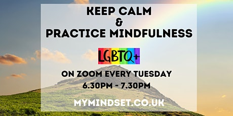 Keep Calm & Practice Mindfulness LGBTQ+ tickets
