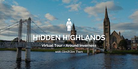 Virtual Scotland - Hidden Highlands - Inverness tickets