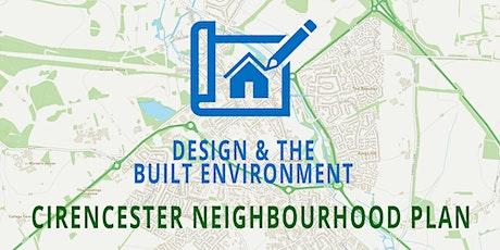 Cirencester Neighbourhood Plan - DESIGN & THE BUILT ENVIRONMENT tickets