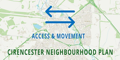 Cirencester Neighbourhood Plan - ACCESS & MOVEMENT tickets