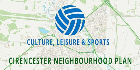Cirencester Neighbourhood Plan - CULTURE, LEISURE & SPORTS tickets