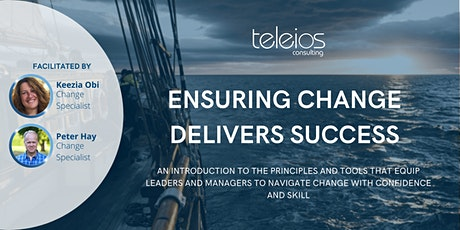 Ensuring Change Delivers Success tickets