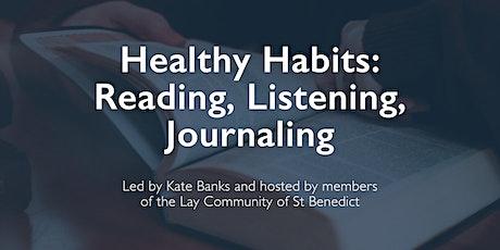 Healthy Habits: Reading, Listening, Journaling tickets