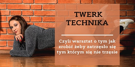 Twerk Technika tickets