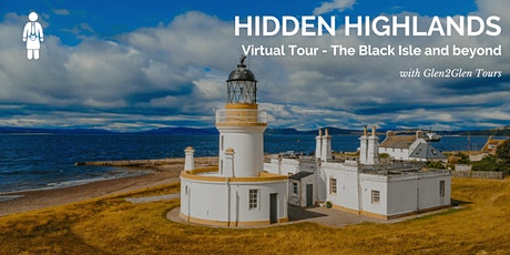 Virtual Scotland - Hidden Highlands - The Black Isle and beyond tickets