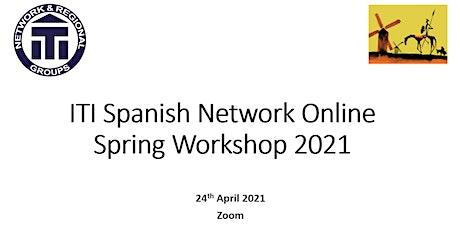 ITI Spanish Network Online Spring Event entradas