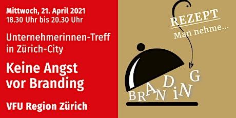 Unternehmerinnen-Treff, Zürich-City, 21.04.2021 Tickets