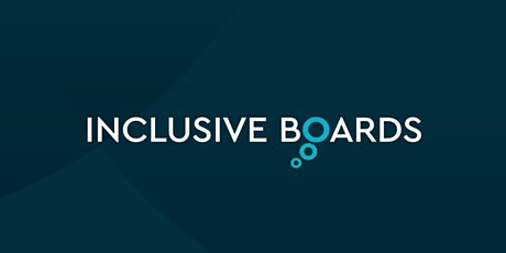 Inclusive Boards : Equality, Diversity and Inclusion Webinar Series tickets