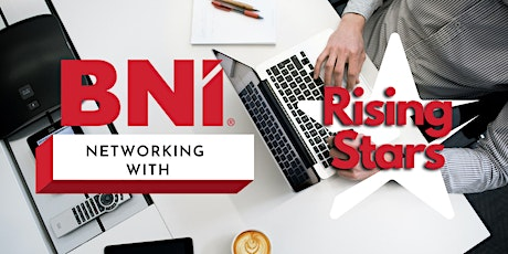 ONLINE Networking with BNI Rising Stars tickets