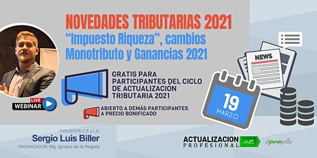 """GRABACION -  Novedades Tributarias 2021 Imp a la  Riqueza"""" Mon y Gcias  21 entradas"""