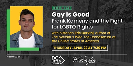 Gay is Good: Frank Kameny and the Fight for LGBTQ Rights tickets