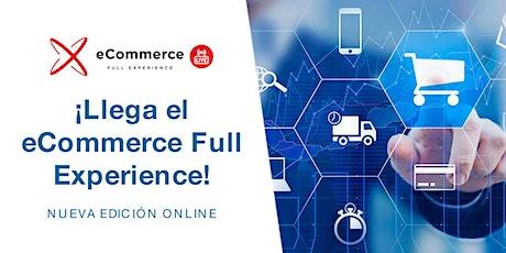 eCommerce Full Experience 2021, edición online entradas