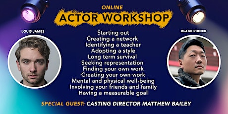 Actor Workshop - Finding Work | Career Progression | Casting Director Q&A tickets