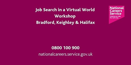 21st Century Job Search Masterclass - Bradford, Keighley & Halifax tickets