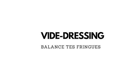 VIDE-DRESSING BALANCE TES FRINGUES billets