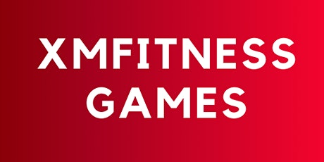 XMFITNESS GAMES tickets