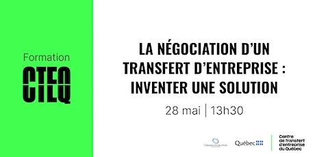 Formation : La négociation d'un transfert d'entreprise billets
