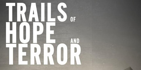 Trails of Hope and Terror Movie Screening tickets