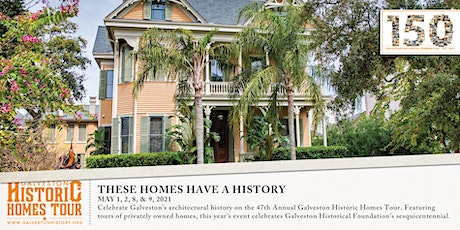 47th Annual Galveston Historic Homes Tour tickets