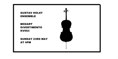 The Gustav Holst Ensemble plays Mozart Divertimento KV563 tickets