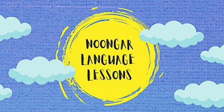 Noongar Language Lessons - Term Two tickets
