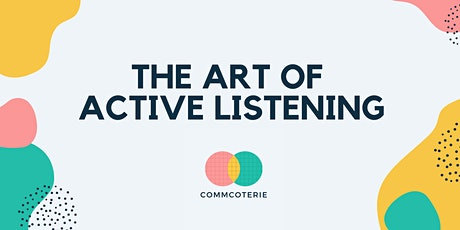 The Art of Active Listening tickets