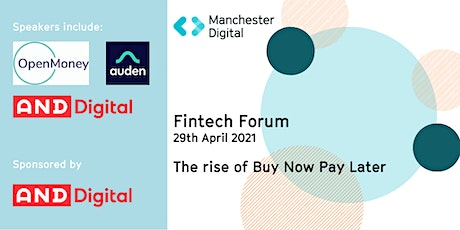 Fintech Forum - The Rise of Buy Now Pay Later tickets
