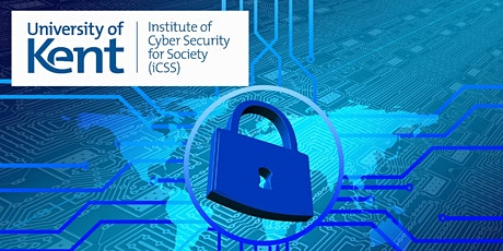 Kent Cyber Security Forum 2021 & iCSS Launch Event tickets