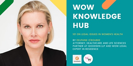 WoW Knowledge Hub - 101 on Legal Issues in Women's Health tickets