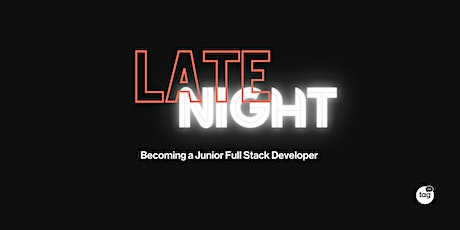 Becoming a Junior Full Stack Developer   CodeMaster Late Night tickets