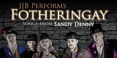 Julie July Band Perform Fotheringay - Songs of Sandy Denny tickets