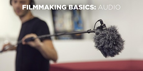 Filmmaking Basics: Audio w/Mat Marrash (In-Person) tickets