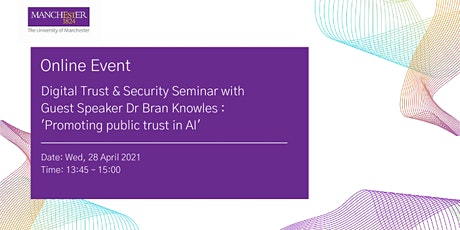 Digital Trust & Security Seminar with Guest Speaker Dr Bran Knowles tickets