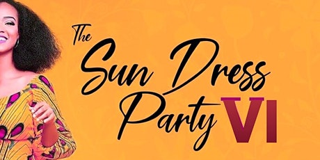 The SUNDRESS DAY PARTY 6 tickets