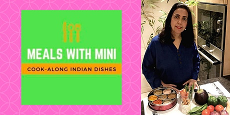 Meals with Mini- Learn Authentic Indian Cooking tickets
