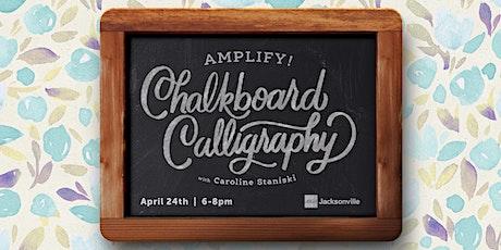 Amplify! Chalkboard Calligraphy Workshop with Caroline Staniski tickets
