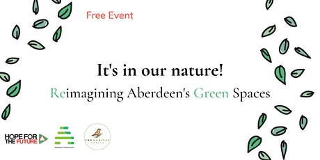 It's in our nature! Reimagining Aberdeen's Green Spaces tickets