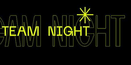 TEAM NIGHT tickets