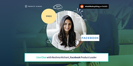 Live Chat with Facebook Product Leader Tickets