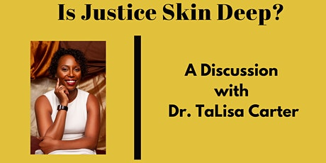 Racial Justice Speaker Series:  A Discussion with Dr. TaLisa Carter tickets