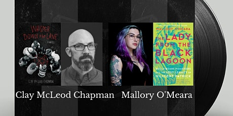 Authors in Conversation:  Clay McLeod Chapman and Mallory O'Meara tickets