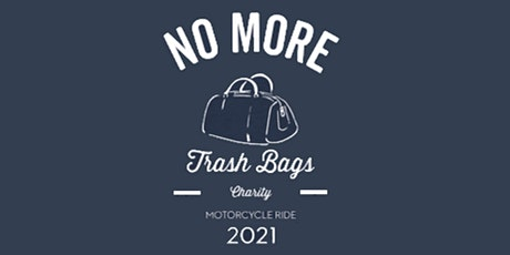 No More Trash Bags Motorcycle Charity Ride tickets