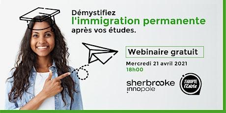 Démystifiez l'immigration permanente après vos études billets