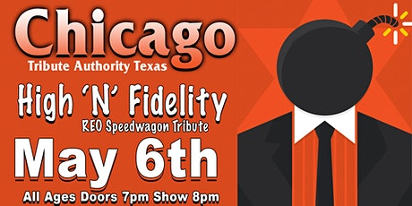 Chicago Tribute Authority Texas, High N' Fidelity tickets
