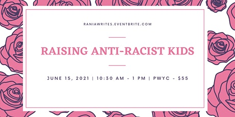 Raising Anti-Racist Kids tickets